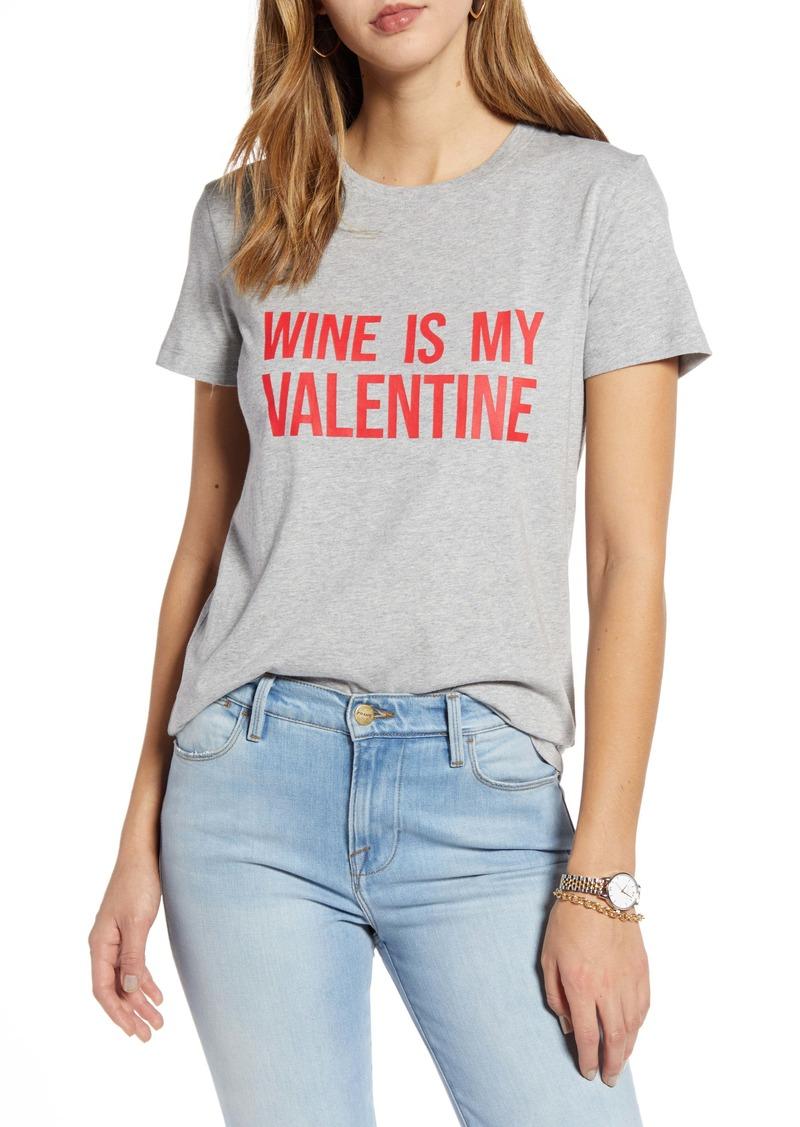 1901 Wine Is My Valentine Graphic Tee