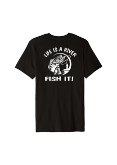 """3sixteen """"Life is a River. Fish it!"""" printed on back. outdoor fishing Premium T-Shirt"""