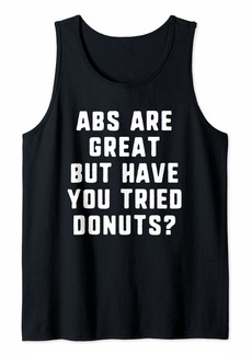 Abs Are Great But Have You Tried Donuts Funny Gift Christmas Tank Top