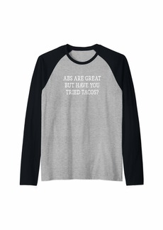 Abs Are Great But Have You Tried Tacos? - Vintage Style - Raglan Baseball Tee