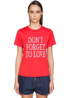 Alberta Ferretti 'don't Forget To Love' Cotton T-shirt