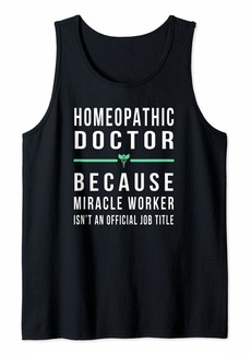 Alternative Apparel Homeopathic Doctor Gift - Funny Miracle Worker  Tank Top