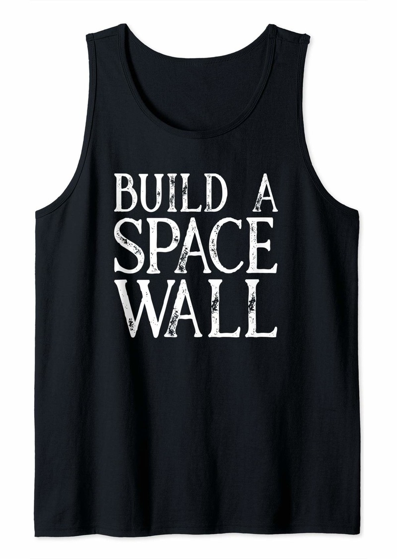 Build A Space Wall Storm Area 51 See Aliens Tank Top
