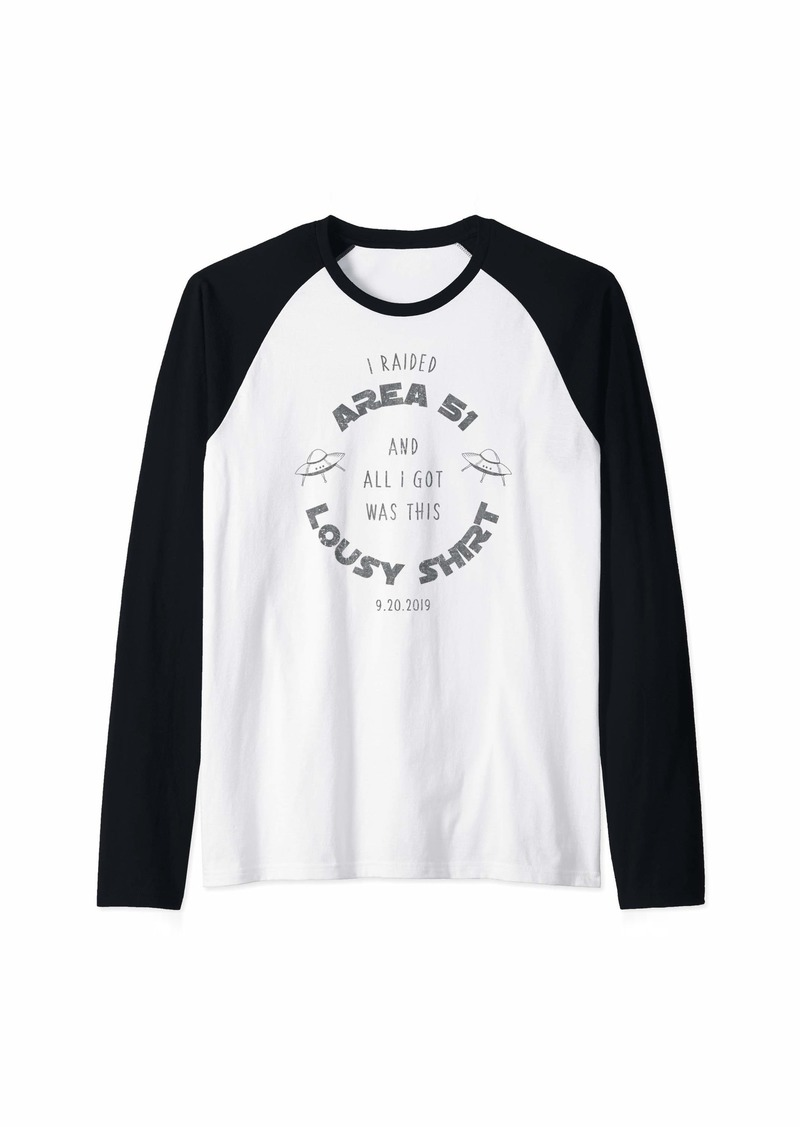 I Raided Area 51 All I Got Was This Lousy Shirt Funny Alien Raglan Baseball Tee