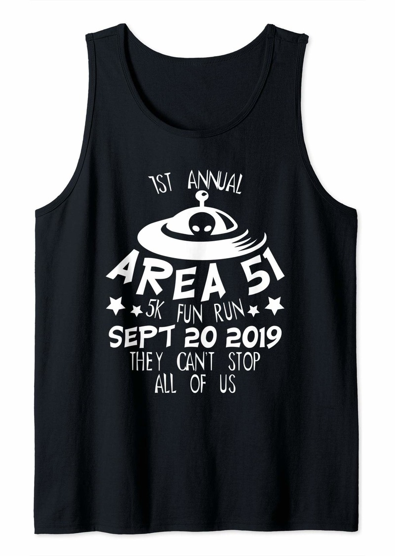 They Can't Stop Us All Alien Area 51 Funny Joke T-Shirt Tank Top