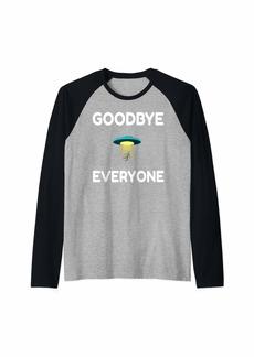 Area UFO Goodbye Everyone Funny Alien Outer Space Science Raglan Baseball Tee