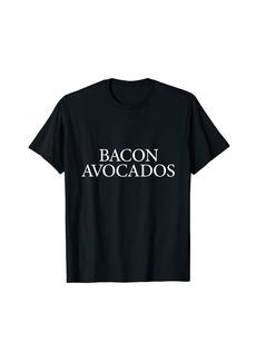BACON AVOCADOS Food Sports Logo Funny T-Shirt