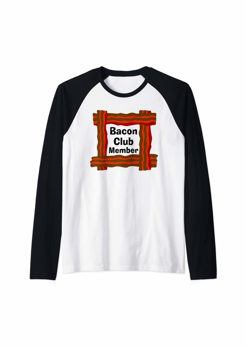 Bacon Club Member Raglan Baseball Tee