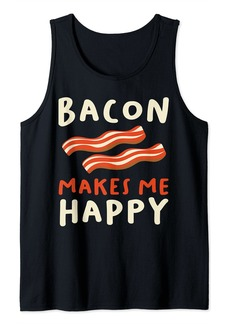 Bacon makes me Happy for a BBQ Meat Pig Lover Bacon Tank Top