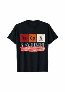 Funny Bacon Periodic Table Chemistry Element Science Food T-Shirt