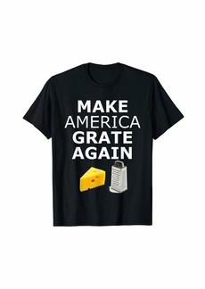 Bacon Make America Grate Again T-Shirt