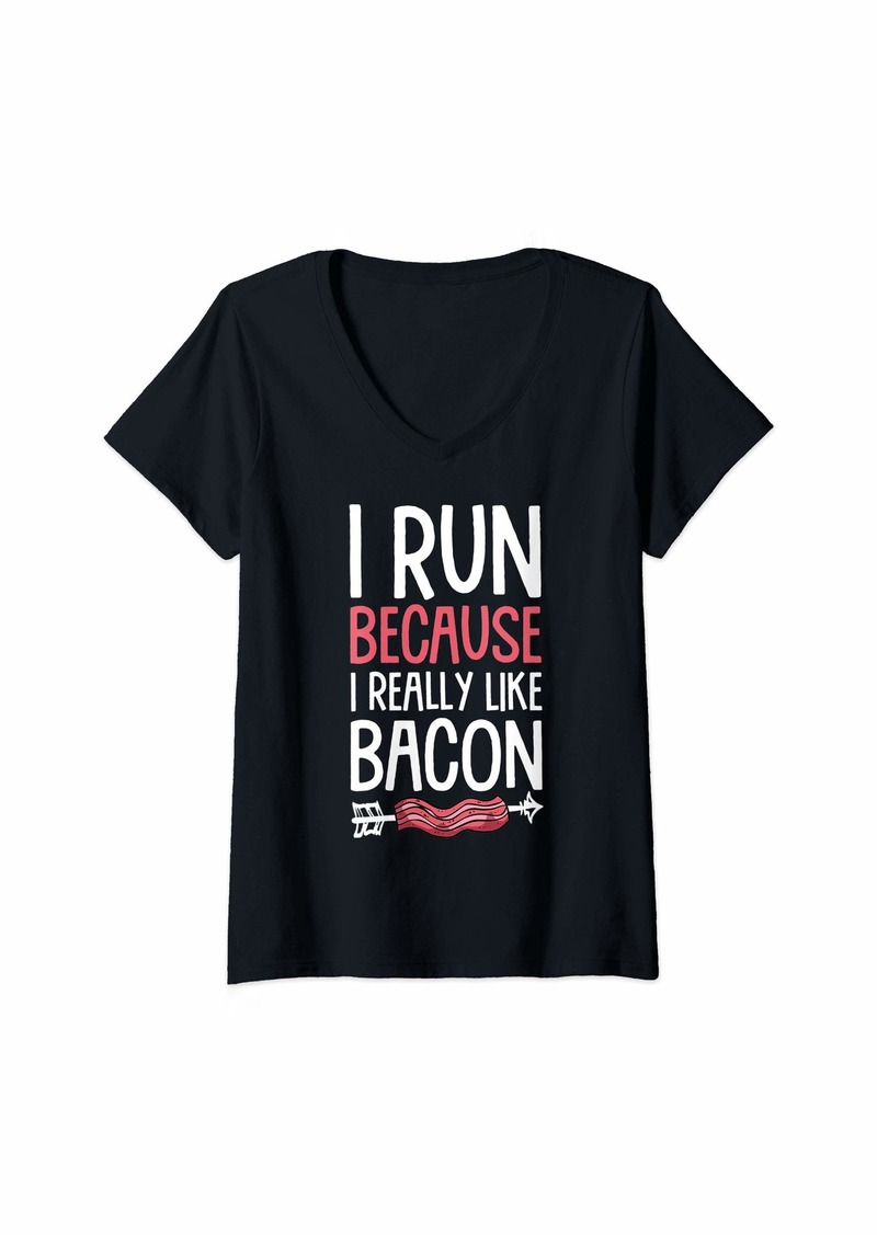 Womens I Run Because I Really Like Bacon Funny Runner Bacon Humor V-Neck T-Shirt
