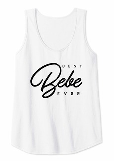 Womens Best Bebe Ever Gift Tank Top
