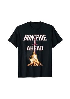 Bonfire Ahead Soul Gamers In Dark Places - Fan Tee Shirt
