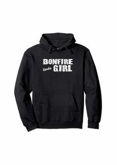 Campfire Bonfire Kinda Girl Pullover Hoodie