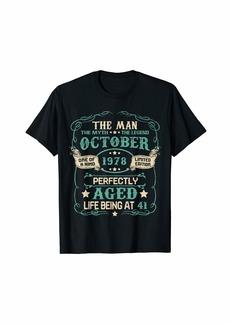 Born 41st Birthday Gifts The Man Myth Legend OCTOBER 1978 T-Shirt