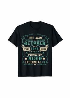 Born 73rd Birthday Gifts The Man Myth Legend OCTOBER 1946 T-Shirt