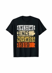 Born Awesome Since November 1919 100th Birthday Gift 100 Yrs Old T-Shirt