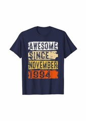 Born Awesome Since November 1994 25th Birthday Gift 25 Yrs Old T-Shirt