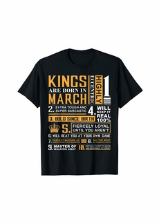 Birthday Gifts - Kings are Born In March T-Shirt