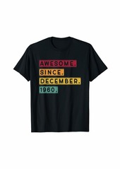 Born In December 1960 Tee Awesome 59th Birthday Gifts T-Shirt