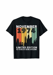 Born In November 1974 Limited Edition - 45 th Birthday T-Shirt
