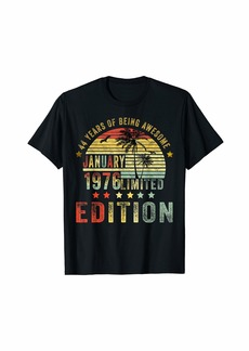Born January 1976 Limited Edition Bday Gifts 44th Birthday T-Shirt