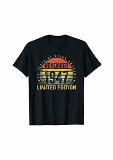 Born November 1947 Limited Edition Bday Gifts 72nd Birthday T-Shirt