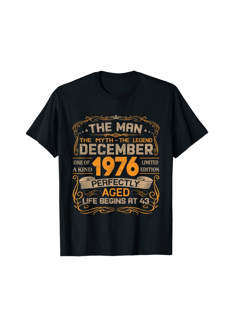 Born December 1976 Man Myth Legend 43rd Birthday Gifts 43 Yrs Old T-Shirt