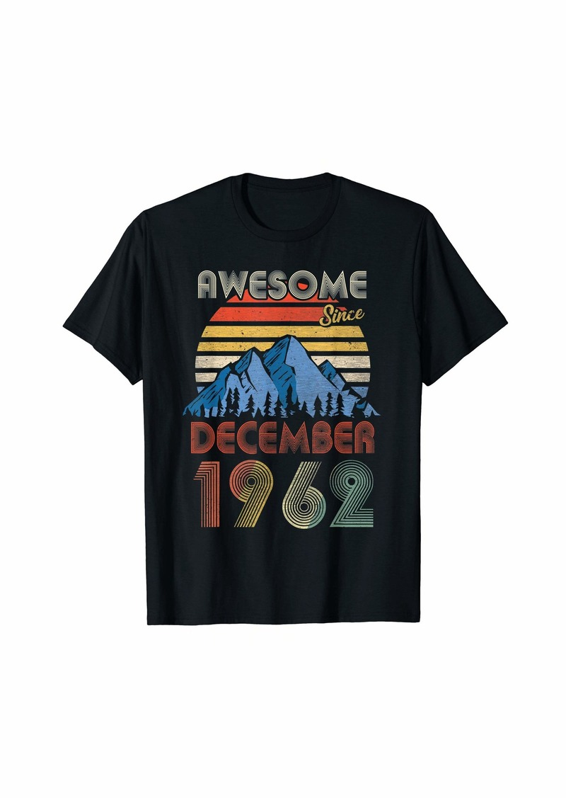 Born December Awesome Since 1962 57 Years Old 57th Birthday T-Shirt