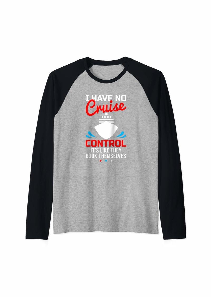 Born I Have No Cruise Control Funny Shirt Raglan Baseball Tee