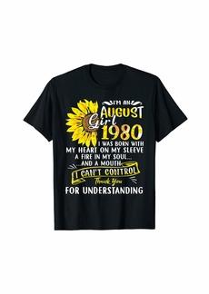 Born I'm An August Girl 1980 40th Birthday Sunflower Gifts T-Shirt