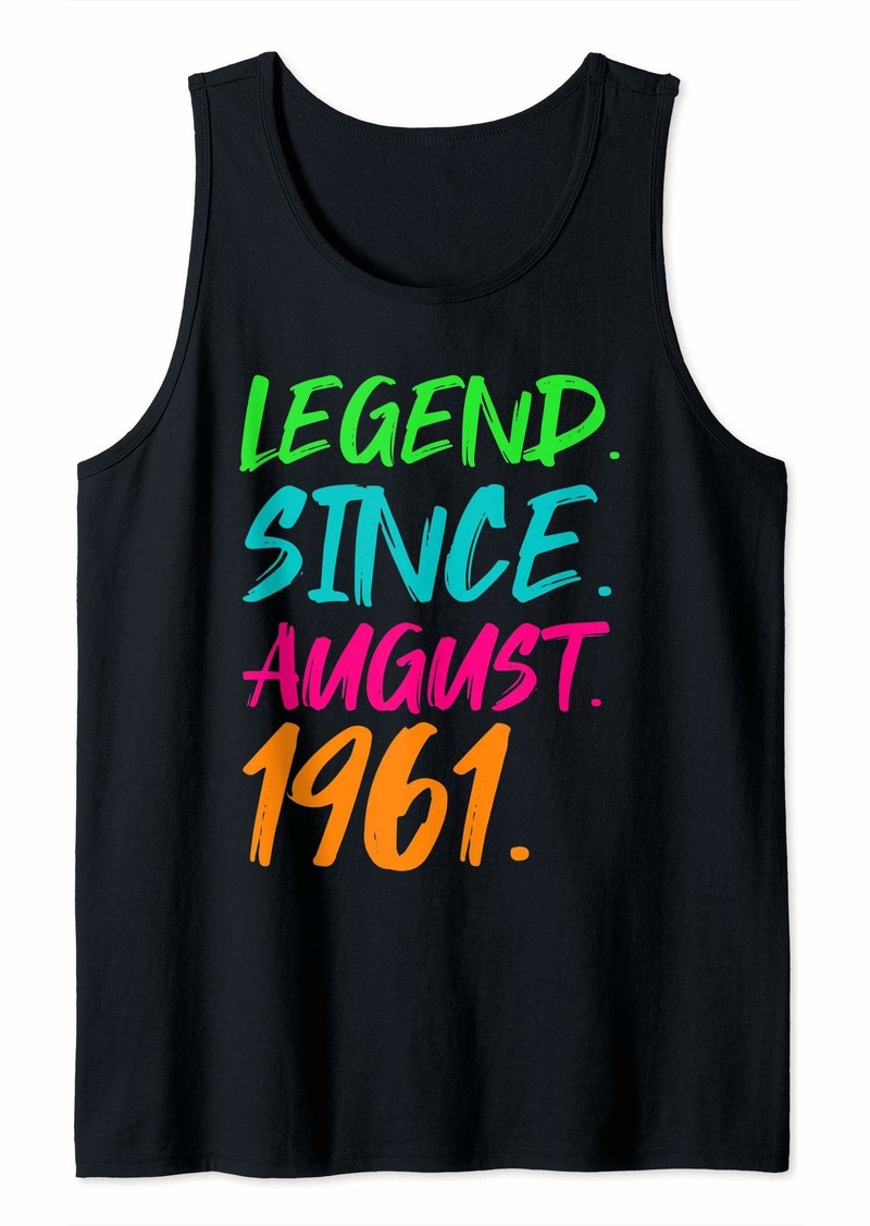 Born Legend Since August 1961 Men Women Bday Gifts 58th Birthday Tank Top