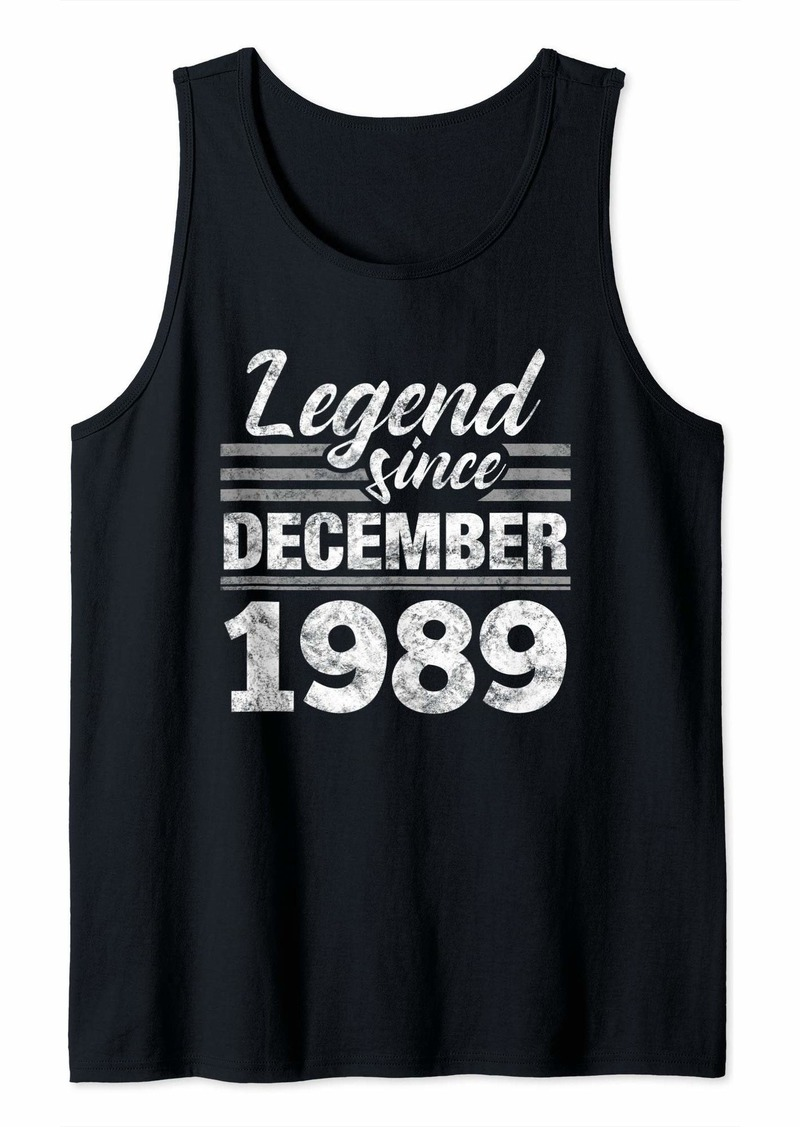 Born Legend Since December 1989 - 30 Year Old Gift 30th Birthday Tank Top