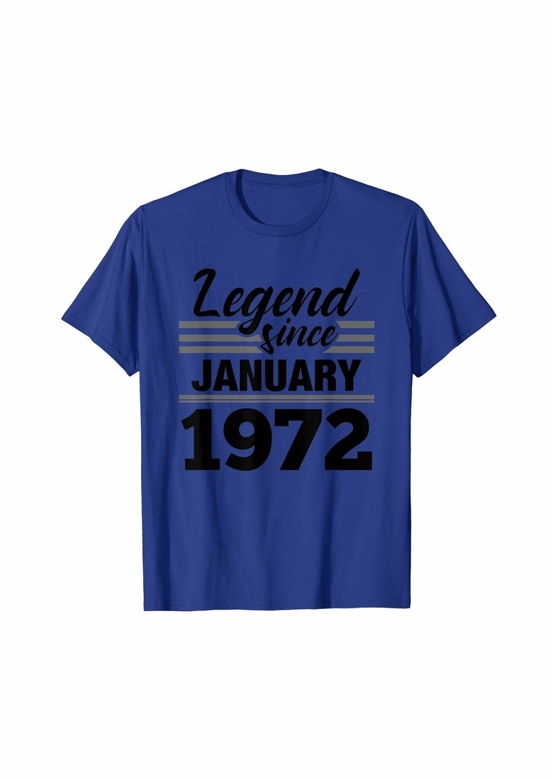 Born Legend Since January 1972 - 48 Year Old Gift 48th Birthday T-Shirt