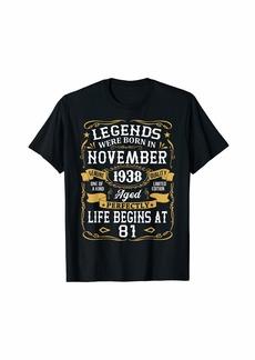 Legends Were Born In November 1938 81st Birthday Gift T-Shirt