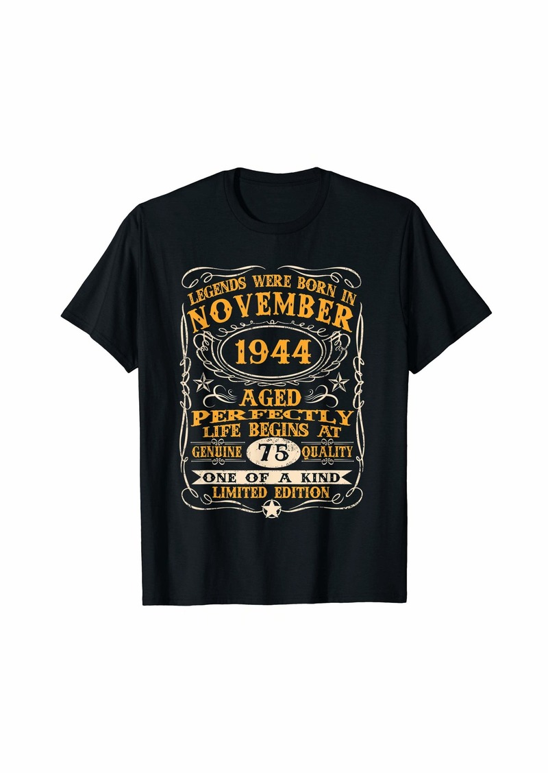 Legends Were Born In November 1944 75Th Birthday Gifts T-Sh T-Shirt