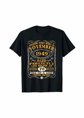 Legends Were Born In November 1949 70Th Birthday Gifts T-Sh T-Shirt