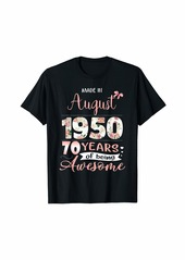Born Made In August 1950 Floral 70th Birthday Gift Women T-Shirt