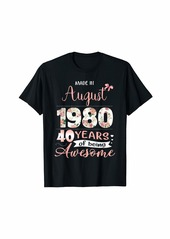 Born Made In August 1980 Floral 40th Birthday Gift Women T-Shirt