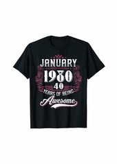 Born Made in January 1980 40 Years of Being Awesome Gifts T-Shirt
