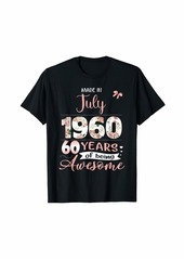 Born Made In July 1960 Floral 60th Birthday Gift Women T-Shirt