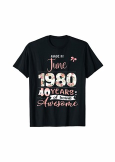 Born Made In June 1980 Floral 40th Birthday Gift Women T-Shirt