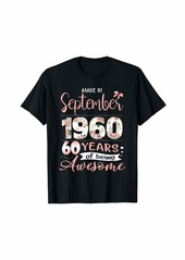 Born Made In September 1960 Floral 60th Birthday Gift Women T-Shirt
