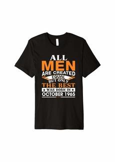 Men the best was born in October 1965 birthday gift Premium T-Shirt