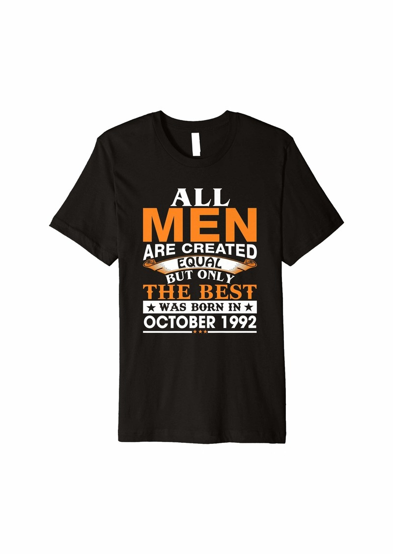 Men the best was born in October 1992 birthday gift Premium T-Shirt