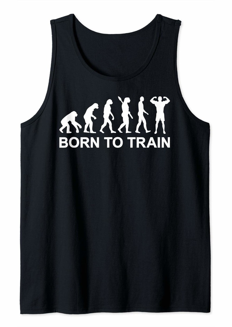 Mens Born to Train - Weight Lifting Strength Training Tank Top
