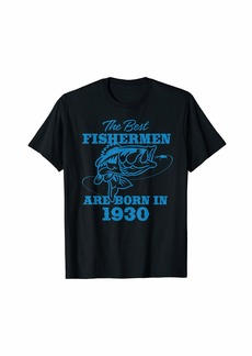 Born Mens Gift for 90 Year Old: Fishing Fisherman 1930 90th Birthday T-Shirt