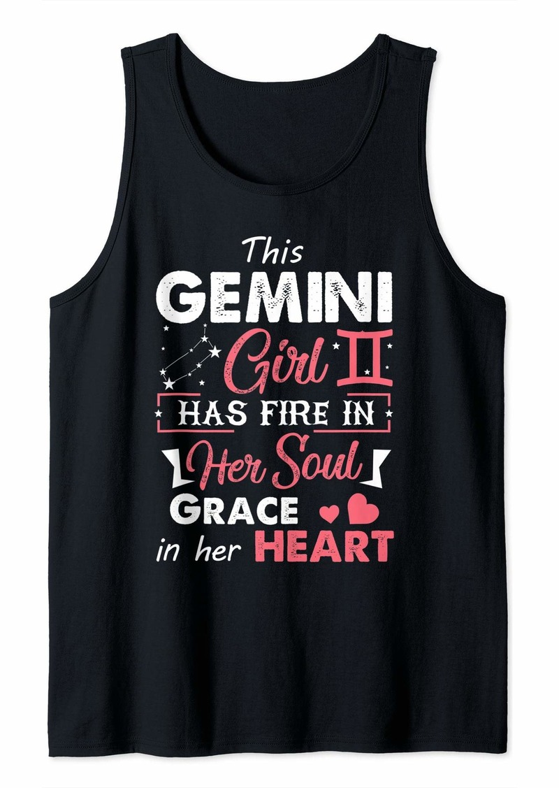 Born This Gemini Girl Has Fire In Her Soul Grace In Her Heart Tank Top