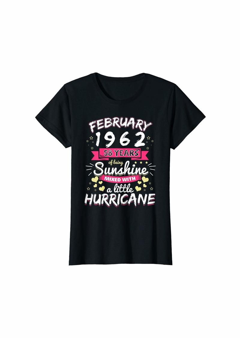Born Womens FEBRUARY 1962 Girl 58 Years Being Sunshine Mixed Hurricane T-Shirt